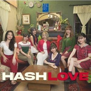 MNL48・初のオリジナル曲『HASHLOVE』公開