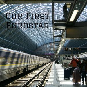 春休み子連れロンドン・パリ旅:ユーロスター初乗車!予約方法・詳しい乗り方と、知っておきたいお役立ちグッズ。
