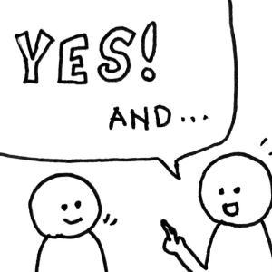 デザイン思考:チームでのアイデア出しを倍速にする「Yes-anding」ルール