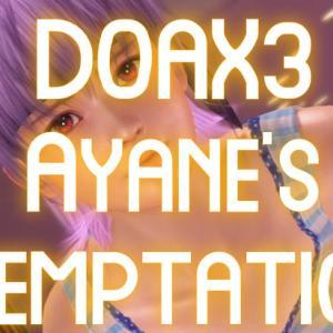 YouTubeに投稿しました『DOAX3 あやねの誘惑』