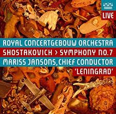 ショスタコーヴィチ 交響曲第7番「レニングラード」 ヤンソンス/コンセルトヘボウ管(2006年)