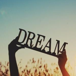 大きな夢を見よう。