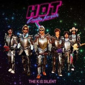 Hot Country Knights ホット・カントリー・ナイツ - The K Is Silent  ~ ケン・バーンズ大作の心を継いだ゛猥雑゛な副産物~