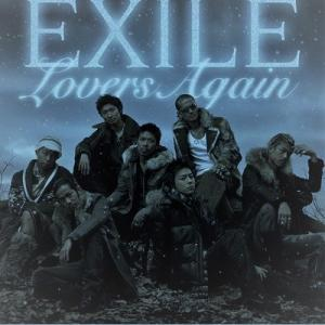 EXILE - Lovers Again