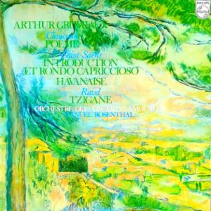 アルテュール・グリュミオーのショーソン:詩曲/サン=サーンス:序奏とロンド・カプリチオーソ、 ハバネラ/ ラヴェル:ツィガーヌ