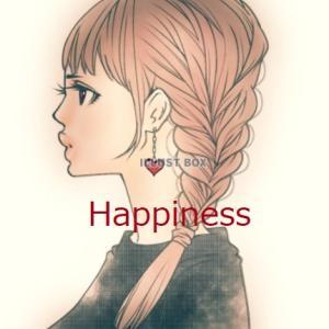 Happiness 幸福というもの 7-3
