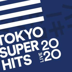 Tokyo Super Hits Live サイコー!!!!!
