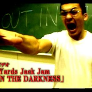 Candy Yards Jack Jam「OUT IN THE DARKNESS」【ミュージックビデオ】Music video