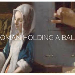 フェルメール「天秤を持つ女」は何を天秤にかけているのか?1枚の絵をとことん楽しむ方法!
