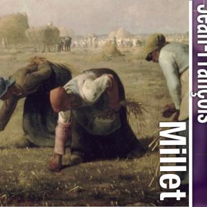 農民画家ジャン・フランソワーズ・ミレーは「落ち穂拾い」や「晩鐘」で何を描いたのか?