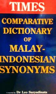 マレーシア語・インドネシア語同義語辞典 Leo Suryadinata / Comparative Dictionary of Malay - Indonesian Synonym