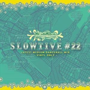 SLOWTIVE #22 / SERPENT サーペント