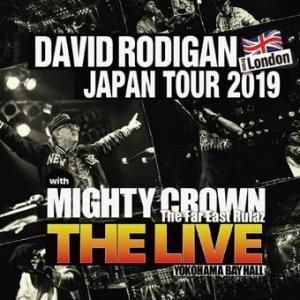 "■2CD■ DAVID RODIGAN JAPAN TOUR 2019 with MIGHTY CROWN ""THE LIVE"""