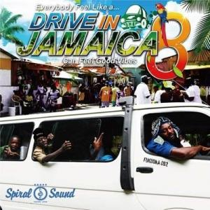 DRIVE IN JAMAICA 8 / SPIRAL SOUND スパイラルサウンド