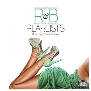 R&B Playlist vol.2 / DJ MA$AMATIXXX (RACYBULLET)