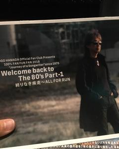 """100% FUN FUN FUN 2019 """"Journey of a Songwriter"""" since 1975 Welcome back to The 80's Part-1「終わりなき疾走~ALL FOR RUN」@東京国際フォーラム"""