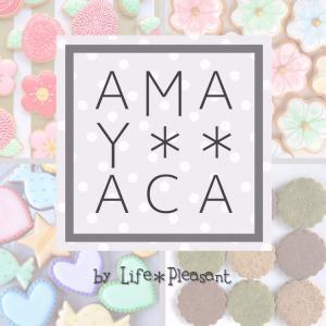 【AMAYACA】by Life*Pleasant