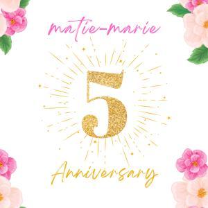 マティエ・マリーは5周年となります