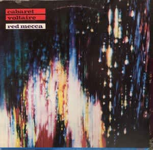 Cabaret Voltaire - Red mecca [ 1981 , UK ]