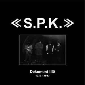 SPK - Dokument III0 1979 - 1983 [ 2008 , Germany ]