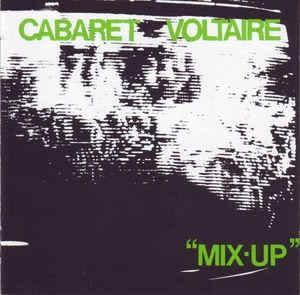 Cabaret Voltaire - Mix up [ 1979 , UK ]