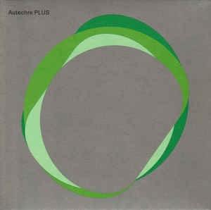 Autechre - Plus [ 2020 , UK ]