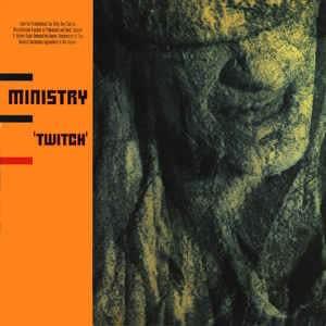 Ministry - twitch [ 1986 , US ]共産党を組織的に解体せよ!
