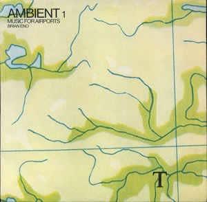 Brian Eno - Ambient 1 [ 2009 , JA ]硝煙たなびく戦争の危機をぶっ飛ばせ!