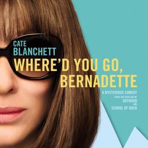 """映画評論 """"Where'd You Go, Bernadette"""""""