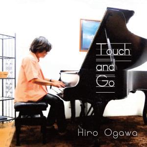 新譜「Touch and Go」音楽配信の追加情報