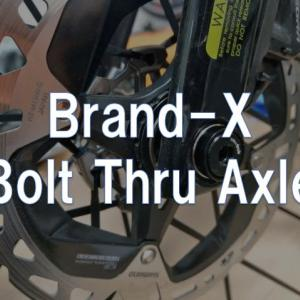 【レビュー】Brand-X「Bolt Thru Axle」