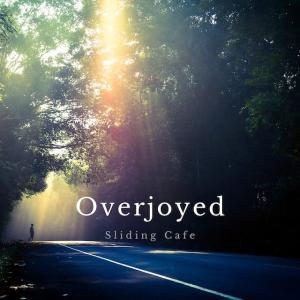 7月の新曲 「Overjoyed」リリース!