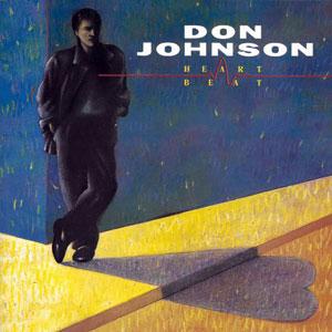 Don Johnson / Heartbeat