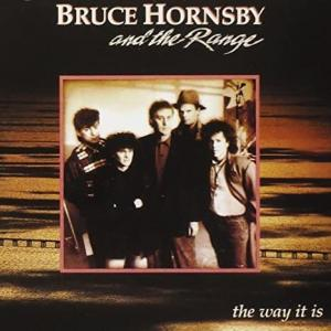Bruce Hornsby And The Range / The Way It Is