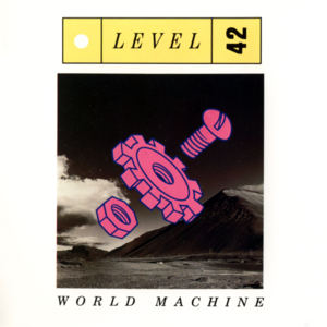 Level 42 / Something About You