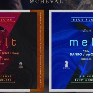 """2020/3/30 """"melt @ Cheval"""""""