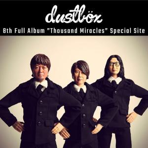 dustbox 8枚目のフルアルバム『Thousand Miracles』発売日、ツアー日程発表!