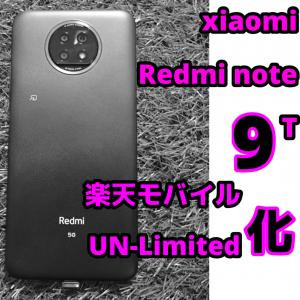 楽天モバイル化!xiaomi redmi note 9T