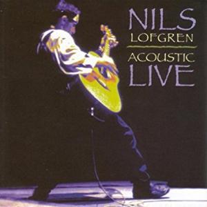 太く そして 煌びやか Nils Lofgren Acoustic Live