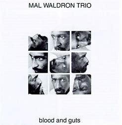 JAZZ一人一枚 MAL WALDRON/BLOOD AND GUTS