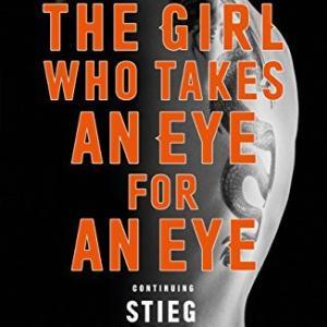 """【スティーグ・ラーソン】ミレニアムシリーズ第5作目 """"The Girl Who Takes An Eye for An Eye"""""""