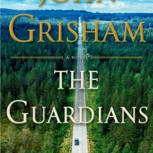 """【ジョン・グリシャム】""""The Guardians"""" 実在の人物出来事をもとにした冤罪弁護士の物語"""