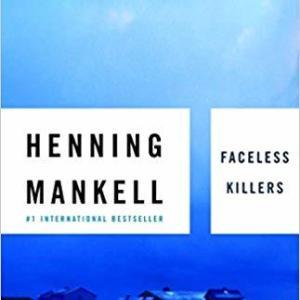 Faceless Killers - A Kirt Ballander Mystery -  By Henning Mankell