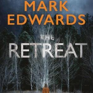 """""""The Retreat"""" by Mark Edwards"""