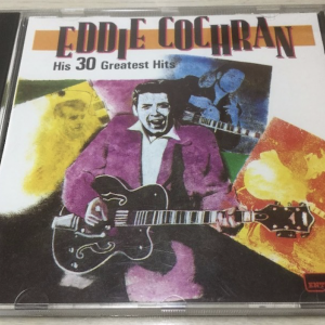 CD: ‎エディ・コクランEddie Cochran ‎「His 30 Greatest Hits」