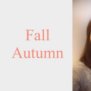 秋がやって来ましたねー。オータムの発音法、単語の仕組み