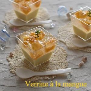 Verrine à la mangue マンゴーのヴェリーヌ