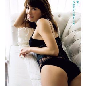【F-cup】久松郁実(B87)オッパイも尻も超絶カワイイ!エチチチなグラビアwww