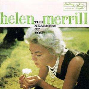 Helen Merrill / The Nearness of Youの謎