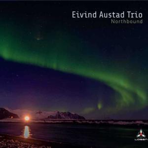 Northbound / Eivind Austad Trio (Losen Records LOS211-2)